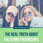 Truth About Faltering Friendships Only Widows Know