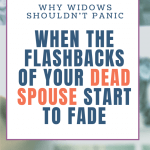 Losing Memories of Dead Spouse