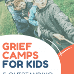 Grief camp options for kids