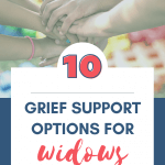 Grief Support for Widows