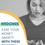 Ease anxiety with these financial resources for widows