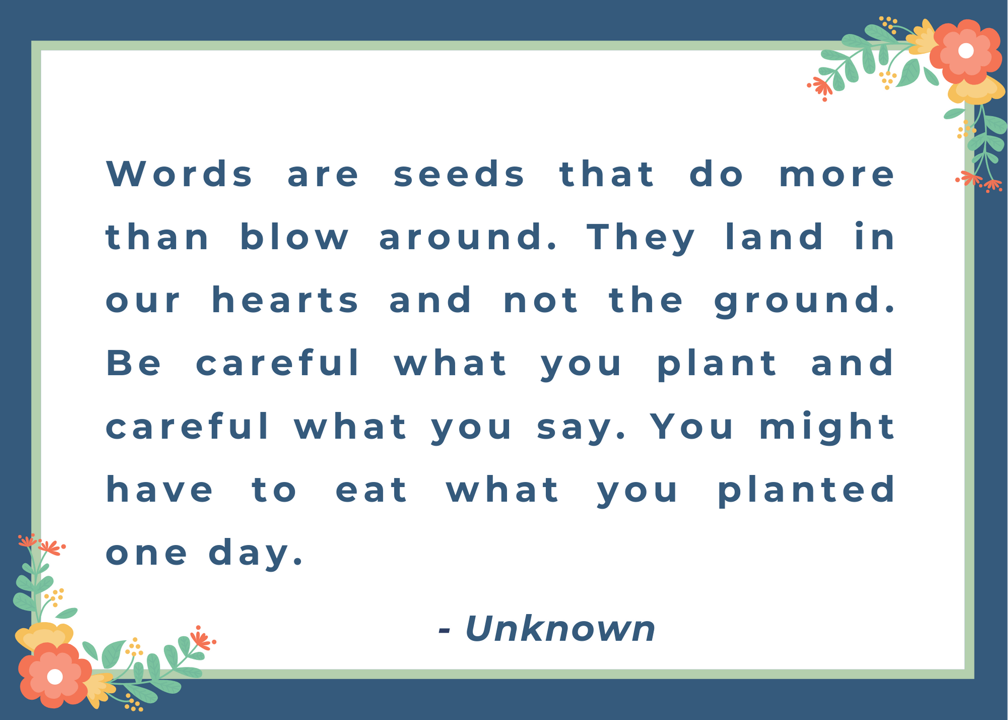 Words are seeds quote